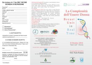 LA COMPLESSITA' DELL'ESSERE DONNA - BREAST UNIT IN REAL TIME