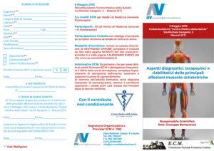 ASPETTI DIAGNOSTICI, TERAPEUTICI E RIABILITATIVI DELLE PRINCIPALI AFFEZIONI MUSCOLO SCHELETRICHE
