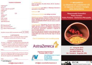 1° MEGARECO LA RIDUZIONE DEL COLESTEROLO LDL IN RAPPORTO A CLINICA E TERAPIA DELLA DISLIPIDEMIA