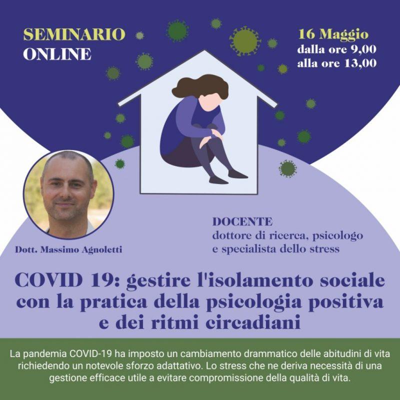 SEMINARIO ONLINE - COVID 19: GESTIRE L'ISOLAMENTO SOCIALE CON LA PRATICA DELLA PSICOLOGIA POSITIVA E DEI RITMI CIRCADIANI