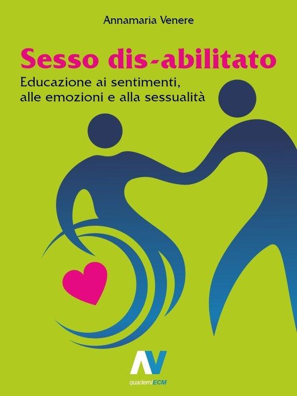 sesso disabilitato - quaderno ebook ecm