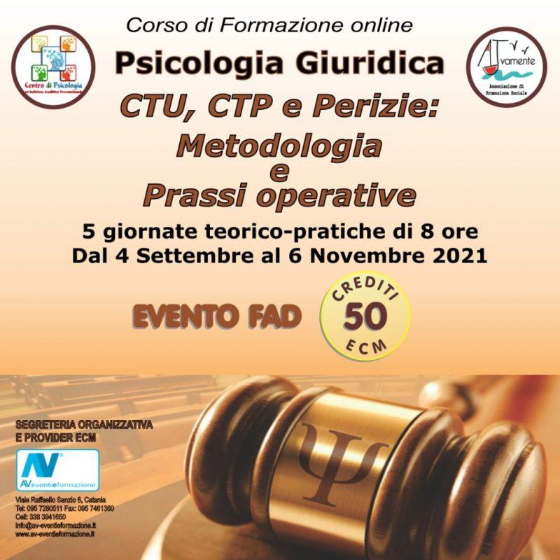 PSICOLOGIA GIURIDICA - CTU, CTP E PERIZIE: METODOLOGIA E PRASSI OPERATIVE